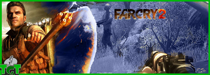 TGT_EP005_FarCry2