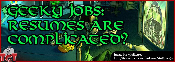 TGT_EP293_GeekyJobs_Resumes