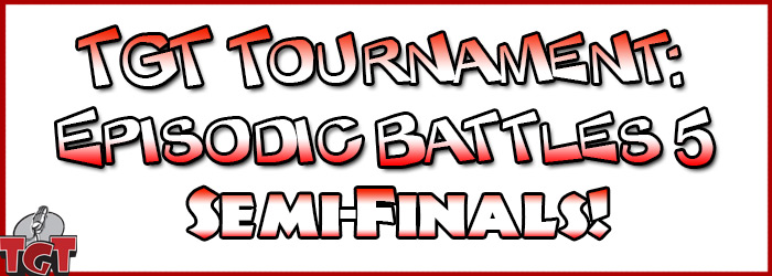 TGT_Tournament5_SemiFinals