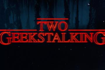 Two Geeks Talking Stranger Things Review