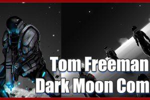 Tom Freeman creator of Dark Moon Comic